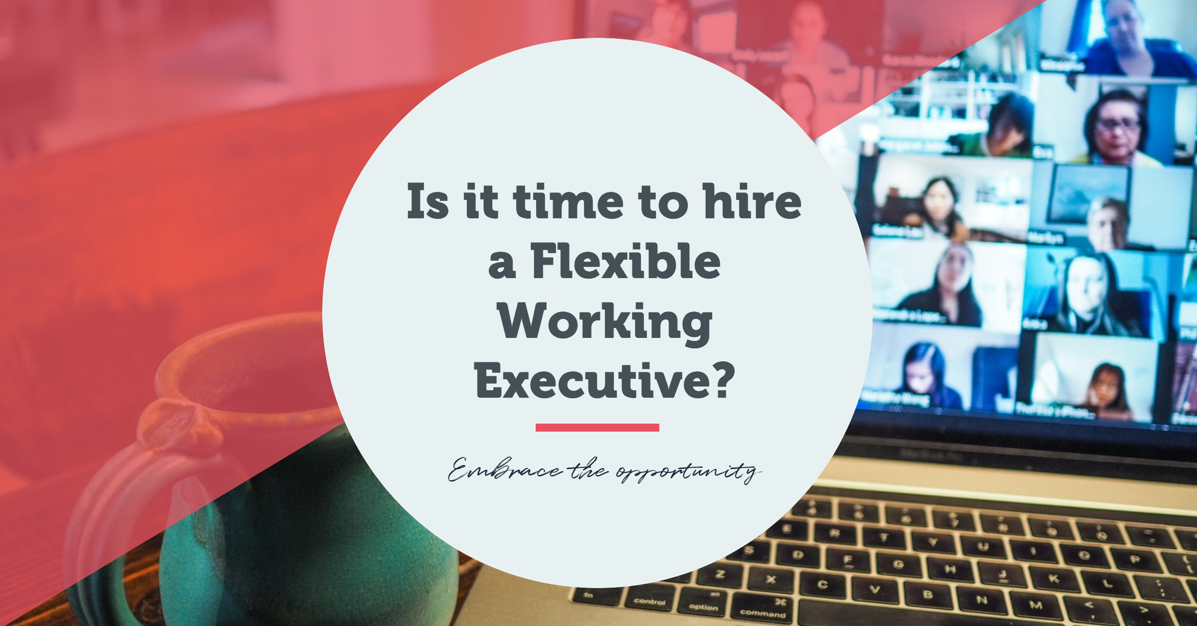 Do you need to hire a dedicated Flexible Working Executive?