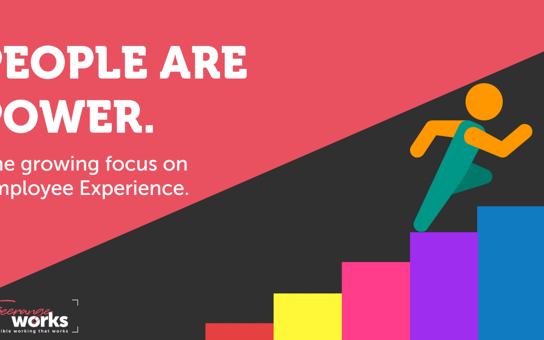 People are power: The growing focus on Employee Experience