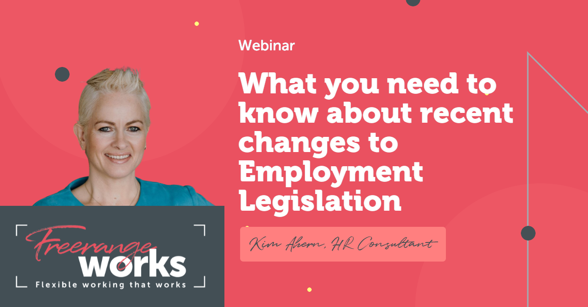 What you need to know about recent changes to Employment Legislation